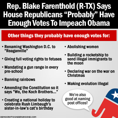 130813-blake-farenthold-says-house-republicans-probably-have-enough-votes-to-impeach-obama