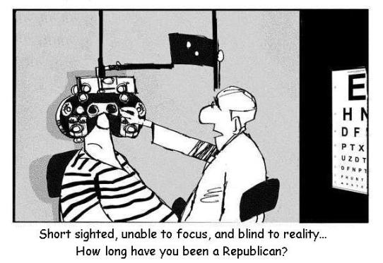 short sighted blind Republicans