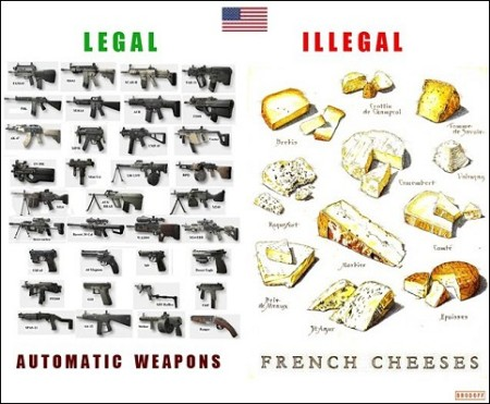 LegalAutomaticWeapons_IllegalFrenchCheeses