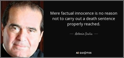 quote-mere-factual-innocence-is-no-reason-not-to-carry-out-a-death-sentence-properly-reached-antonin-scalia-65-63-91