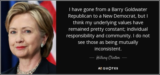 quote-i-have-gone-from-a-barry-goldwater-republican-to-a-new-democrat-but-i-think-my-underlying-hillary-clinton-116-71-68