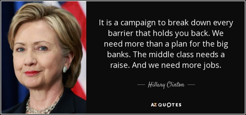 quote-it-is-a-campaign-to-break-down-every-barrier-that-holds-you-back-we-need-more-than-a-hillary-clinton-148-53-61
